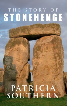 The Story of Stonehenge, Paperback Book