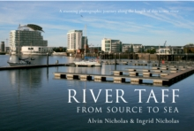 River Taff : From Source to Sea, Hardback Book