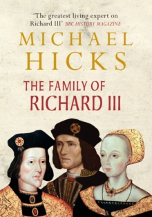 The Family of Richard III, Hardback Book