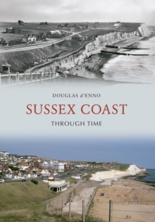 Sussex Coast Through Time, EPUB eBook
