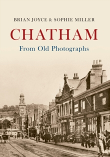 Chatham From Old Photographs, Paperback / softback Book