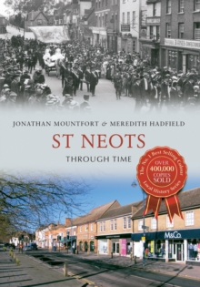 St Neots Through Time, Paperback / softback Book