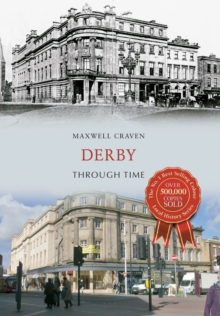 Derby Through Time, Paperback / softback Book