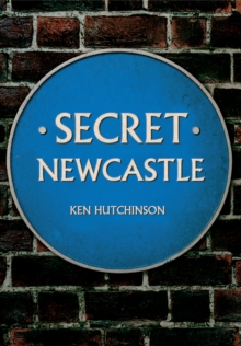 Secret Newcastle, Paperback Book