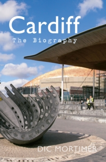 Cardiff The Biography, Paperback / softback Book