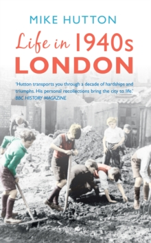 Life in 1940s London, Paperback Book