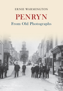 Penryn From Old Photographs, Paperback / softback Book