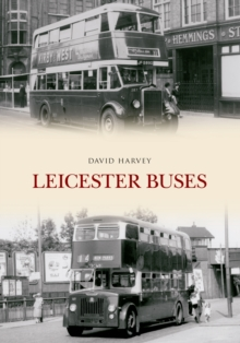 Leicester Buses, Paperback / softback Book