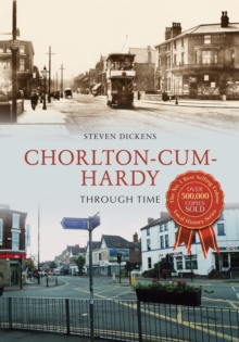 Chorlton-cum-Hardy Through Time, Paperback Book