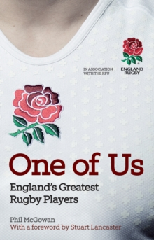 One of Us : England's Greatest Rugby Players, Hardback Book