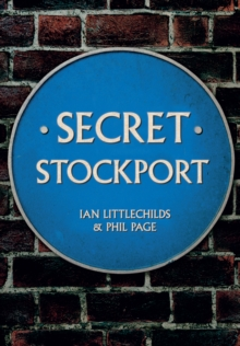 Secret Stockport, Paperback / softback Book