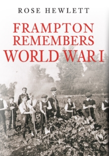 Frampton Remembers World War I, Hardback Book