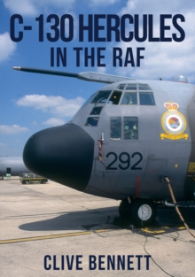 C-130 Hercules in the RAF, Paperback Book
