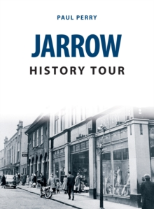 Jarrow History Tour, Paperback / softback Book