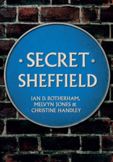 Secret Sheffield, Paperback Book