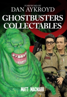 Ghostbusters Collectables, Paperback / softback Book