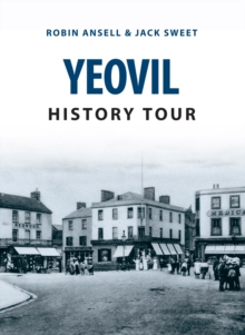 Yeovil History Tour, Paperback / softback Book