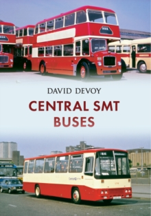 Central SMT Buses, Paperback / softback Book