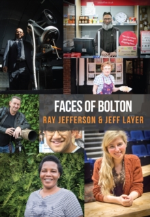 Faces of Bolton, Paperback Book