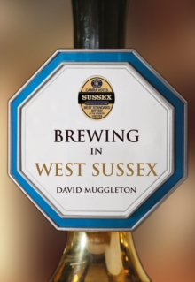 Brewing in West Sussex, Paperback / softback Book