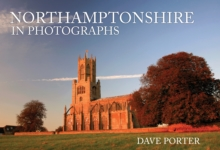Northamptonshire in Photographs, Paperback / softback Book