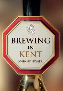 Brewing in Kent, Paperback Book