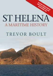 St Helena : A Maritime History, Paperback Book