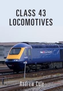 Class 43 Locomotives, Paperback / softback Book