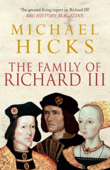 The Family of Richard III, Paperback Book