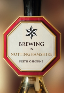 Brewing in Nottinghamshire, Paperback Book