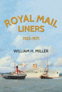Royal Mail Liners 1925-1971, Paperback / softback Book