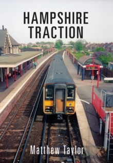 Hampshire Traction, Paperback / softback Book
