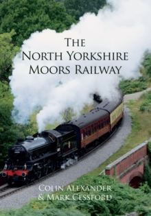 The North Yorkshire Moors Railway, Paperback Book