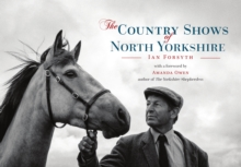 The Country Shows of North Yorkshire, Paperback Book