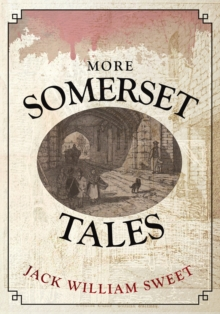 More Somerset Tales, Paperback Book