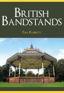 British Bandstands, Paperback Book
