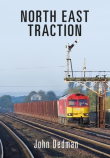 North East Traction, Paperback Book