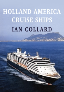 Holland America Cruise Ships, Paperback Book