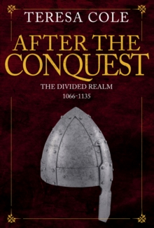 After the Conquest : The Divided Realm 1066-1135, Hardback Book