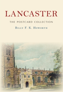 Lancaster the Postcard Collection, Paperback Book