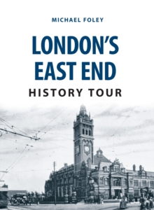 London's East End History Tour, Paperback / softback Book