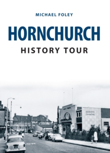 Hornchurch History Tour, Paperback Book