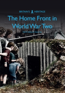 The Home Front in World War Two, Paperback Book