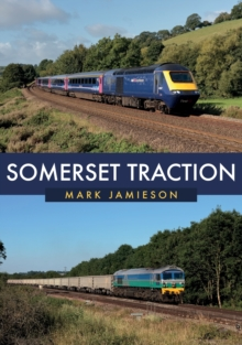 Somerset Traction, Paperback / softback Book