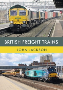 British Freight Trains, Paperback Book