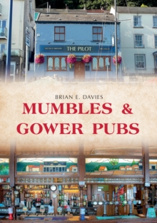 Mumbles & Gower Pubs, Paperback Book
