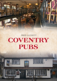 Coventry Pubs, Paperback / softback Book