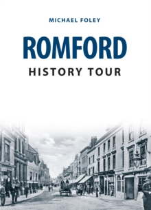 Romford History Tour, Paperback Book