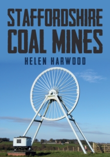 Staffordshire Coal Mines, Paperback / softback Book