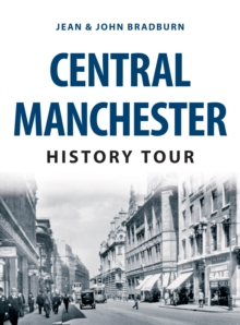 Central Manchester History Tour, Paperback Book